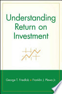 Understanding Return on Investment Is On The Way
