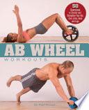 Ab Wheel Workouts