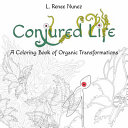 Conjured Life