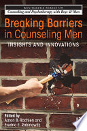 Breaking Barriers In Counseling Men
