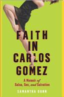 Faith in Carlos Gomez