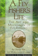 A Fly Fisher S Life