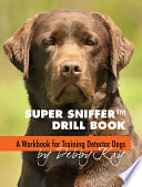 Super Sniffer Drill Book