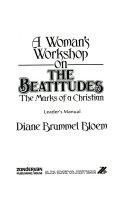A Woman S Workshop On The Beautitudes