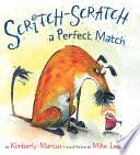 Scritch Scratch a Perfect Match
