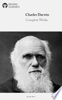 Delphi Complete Works of Charles Darwin  Illustrated