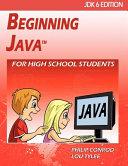 Beginning Java for High School Students   Jdk6 Edition