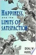Happiness and the Limits of Satisfaction