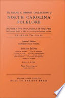 The Frank C  Brown Collection of NC Folklore