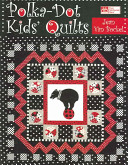 Polka Dot Kids  Quilts