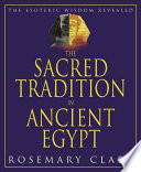 The Sacred Tradition in Ancient Egypt