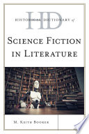 Historical Dictionary Of Science Fiction In Literature book