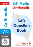 KS1 Mathematics   Arithmetic SATs Question Book