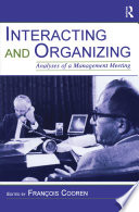 Interacting and Organizing