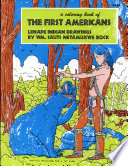 The First Americans Coloring Book