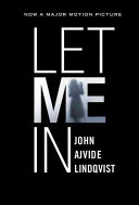 Let Me In : bully, 12-year-old oskar theorizes that the killing...