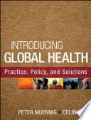 Introducing Global Health  Practice  Policy  and Solutions