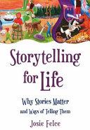 Storytelling For Life