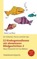12 Kindergottesdienste mit elementaren Bibelgeschichten 2