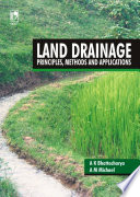 Land Drainage  Principles  Methods and Applications