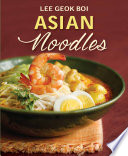 Asian Noodles : dishes with this bumper collection of more...