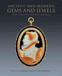 Ancient and Modern Gems and Jewels