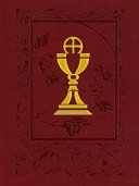 Roman Missal Personal Edition : resized to more compact and versatile dimensions, allowing...