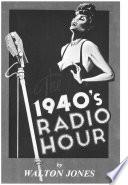 The 1940 S Radio Hour