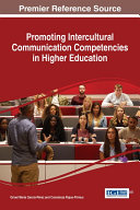 Promoting Intercultural Communication Competencies in Higher Education