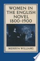 Women in the English Novel  1800 1900