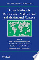 Survey Methods in Multicultural  Multinational  and Multiregional Contexts