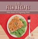 download ebook cool fish recipes: main dishes for beginning chefs pdf epub