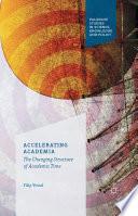 Accelerating Academia