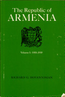 The Republic of Armenia: The first year, 1918-1919