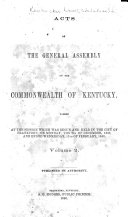 Acts Passed at the ... Session of the General Assembly for the Commonwealth of Kentucky