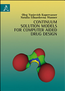 Continuum Solution Models for Computer Aided Drug Design