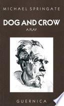 Dog and Crow