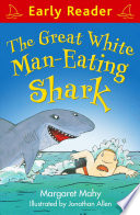 Early Reader  The Great White Man Eating Shark