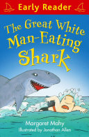 Early Reader: The Great White Man-Eating Shark