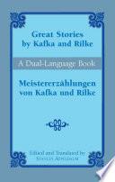 Great Stories By Kafka And Rilke Meistererz Hlungen Von Kafka Und Rilke