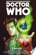 Doctor Who: The Eleventh Doctor - The Sapling Volume 2 Further Into Adulthood Take On A