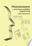 Humanware Practical Usability Engineering