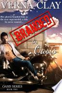 Branded in Oasis: Book 2 in Oasis Series