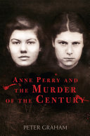 Anne Perry and the Murder of the Century