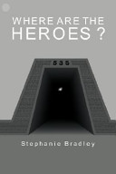 Where Are the Heroes