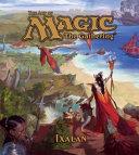 The Art Of Magic The Gathering Ixalan