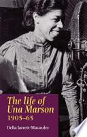 The Life of Una Marson, 1905-1965