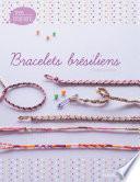 Mes Bracelets Brésiliens Avec Paola La Brésilienne par Florence Bellot