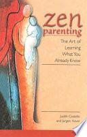 Zen Parenting