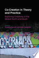 Co-Creation in Theory and Practice